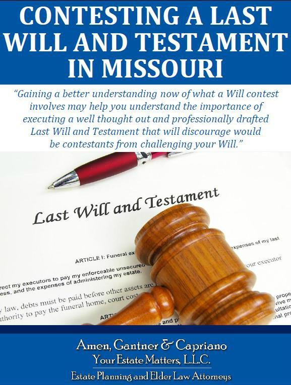 Contesting a Last Will and Testament in Missouri