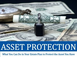 Asset Protection in Missouri: What You Can Do in Your Estate Plan to Protect the Asset You Have