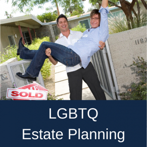 LGBTQ Estate Planning